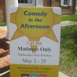 Comedy in the Afternoon sign