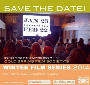 Poster for the Cold Spring Film Society's Winter Film Series 2014