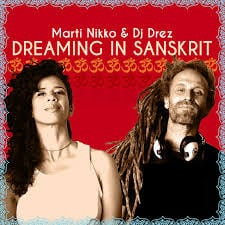 "DJ DREZ and Marti Nikko, who will perform and teach, on the cover of their new album ""Dreaming In Sanskrit"""