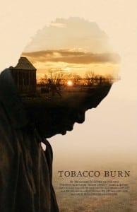 Justin Liberman Tobacco Burn poster