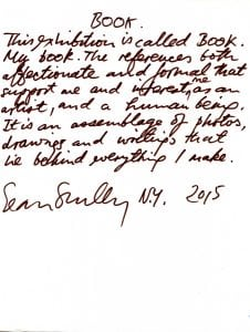 "Sean Scully's 2015 note to Garrison Art Center as to what to expect with ""Book."""