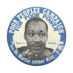A 1968 button promoting the Poor People's Campaign.