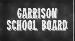 Catching Up with Garrison School Board