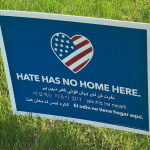 'Hate Has No Home Here'
